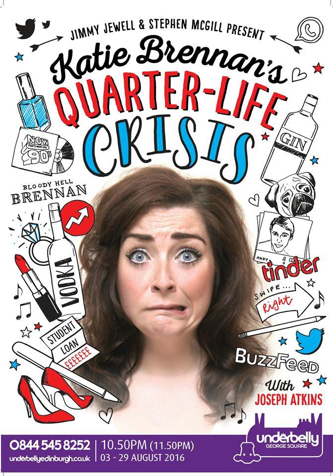Katie Brennan Quarter Life Crisis